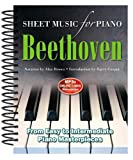 Ludwig Van Beethoven: Sheet Music for Piano: From Easy to Advanced; Over 25 masterpieces
