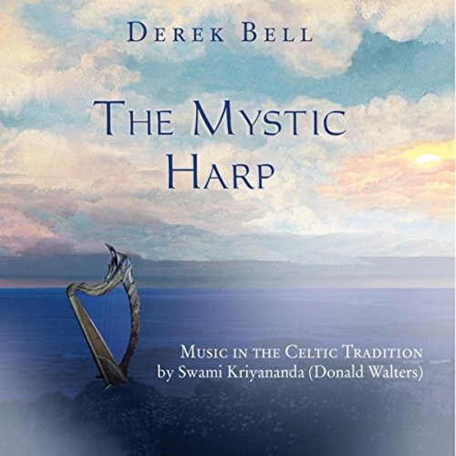 The Mystic Harp: Music in the Celtic Tradition