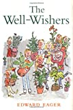The Well-Wishers, Edward Eager, 0152020713