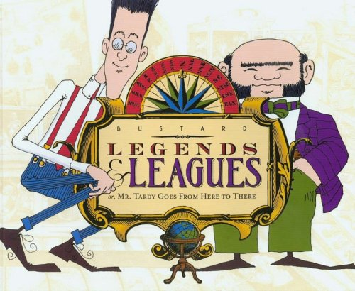 Legends & Leagues: Or, Mr. Tardy Goes from Here to There pdf epub