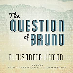 The Question of Bruno Audiobook