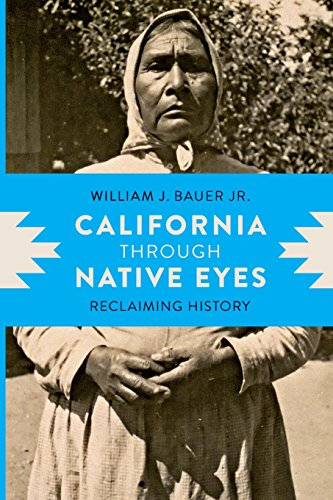 california-through-native-eyes-reclaiming-history-indigenous-confluences