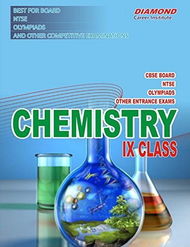 Chemistry for NTSE, Olympiads & Board for IX Class