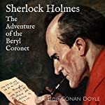Sherlock Holmes - The Adventure of the Beryl Coronet | Arthur Conan Doyle