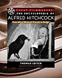 The Encyclopedia of Alfred Hitchcock: From Alfred Hitchcock Presents to Vertigo (Library of Great Filmmakers)