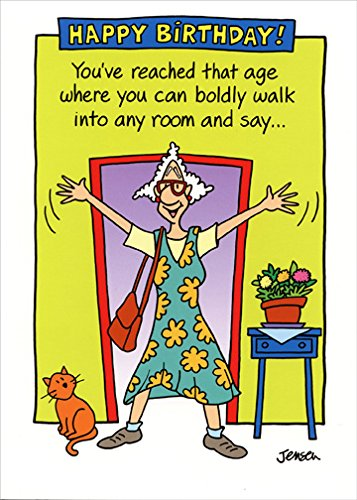 Boldly Walk Into Any Room - Oatmeal Studios Funny Feminine Birthday Card ()