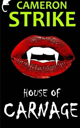 House of Carnage (Becker & Zonk) (Volume 3)