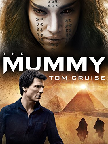 The Mummy (2017) -
