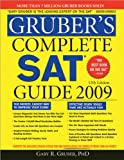 Complete SAT Guide 2009, Gary Gruber, 140221202X