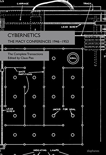 Cybernetics: The Macy Conferences 1946-1953. The Complete - Macy's Application