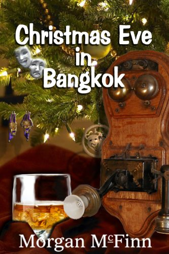 Book: Christmas Eve in Bangkok by Morgan McFinn
