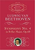 Symphony No. 4 in B-Flat Major, Op. 60, Ludwig van Beethoven, 0486416968