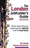 The London Jobhunter's Guide 2002/3, Tim Gough, 0273659340