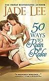 50 Ways to Ruin a Rake (Rakes and Rogues)