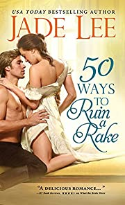 50 Ways to Ruin a Rake (Rakes and Rogues Book 1)