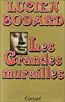 Les grandes murailles par Bodard