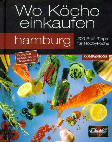 Wo Köche einkaufen, Hamburg