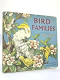 img - for Bird families book / textbook / text book