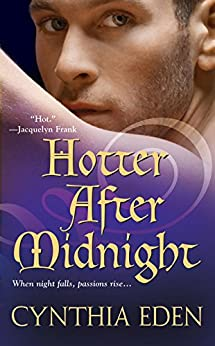 Hotter After Midnight (Midnight Trilogy Book 1) by [Eden, Cynthia]
