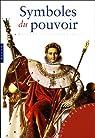 Symboles du pouvoir et grandes dynasties (Guide des arts) par Rapelli