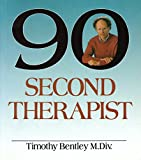 The Ninety-Second Therapist, Timothy Bentley, 0920197442