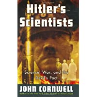 Hitler's Scientists: Science, War, and the Devil's Pact