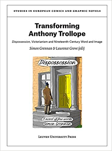 Transforming Anthony Trollope: Dispossession, Victorianism