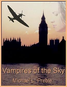 Vampires of the Sky by [Preble, Michael L.]