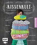 Kissenkult: Lieblingskissen selber nähen - Nackenhörnchen, Stuhlkisse, Sofakissen, Sitzkissen, Motivkissen u.v.m by Yvonne Jahnke (2014-09-01)