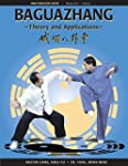 Baguazhang: Theory and Applications