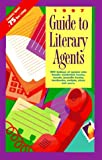 Guide to Literary Agents 97, , 0898797667