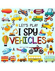 Let's Play I Spy Vehicles: I spy Fun Picture Puzzle Book for 2-5 Year Olds girls and boys Adding Up Book,Interactive Picture Book for Preschoolers & Toddlers (Vehicles Activity Book)