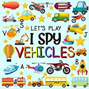 Let's Play I Spy Vehicles: I spy Fun Picture Puzzle Book for 2-5 Year Olds girls and boys Adding Up Book,I