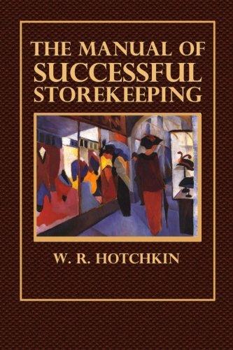 The Manual of Successful Storekeeping