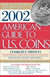 2002 American Guide to U. S. Coins, Charles French, 0743213033