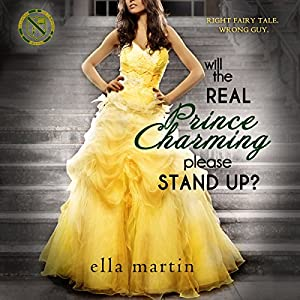 Will the Real Prince Charming Please Stand Up? Audiobook