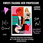 Sweet-Talking Her Professor: How Tessa Seduced Her Sexy Professor | Paris Rivera