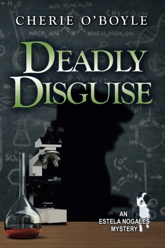 deadly-disguise-estela-nogales-mystery-volume-4