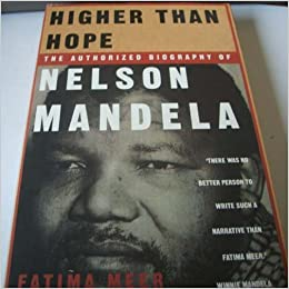 Higher Than Hope: The Authorized Biography of Nelson Mandela.