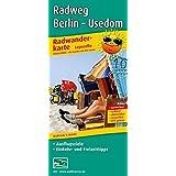 Radwanderkarte Radfernweg Berlin - Usedom 1 : 50 000: Mit Ausflugszielen, Einkehr- & Freizeittipps