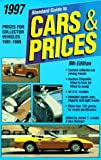 1997 Standard Guide to Cars and Prices, James T. Lenzke, 0873414608