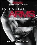 Essential Arms: An Intense 6-Week Program (Men's Health Peak Conditioning Guides)