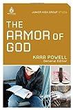 The Armor of God: Junior High Group Study, Kara Powell, 0830758984