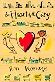 The Heart of the City, Ronald Koertge, 0531300781