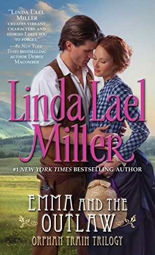 Outlaw Series - Emma And The Outlaw (The Orphan Train Trilogy Series Book 2)