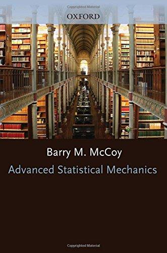 Advanced Statistical Mechanics (International Series of Monographs on Physics)