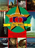 America's Top 10 Natural Wonders, Edward R. Ricciuti, 1567111920