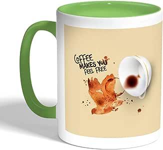 coffee makes you feel free Printed Coffee Mug, Green Color