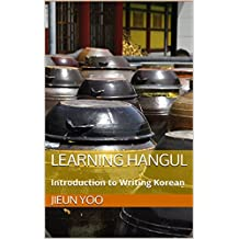 Learning Hangul: Introduction to Writing Korean
