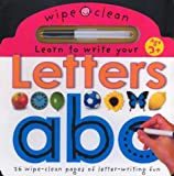 Wipe Clean: Learn to Write Your Letters : 26 Wipe-Clean Pages of Letter-Writing Fun (Wipe Clean)